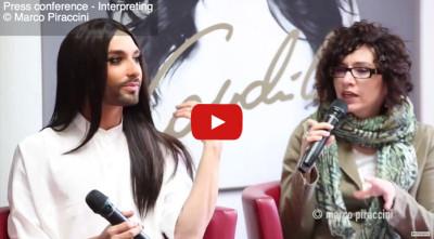 Interprete inglese italiano conferenza stampa Conchita Wurst in Italia